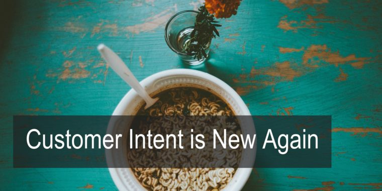 SearchChat Podcast: Customer Intent is New Again
