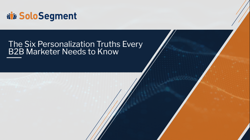 Six Truths About Personalization